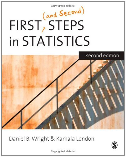 First (and Second) Steps in Statistics 9781412911429