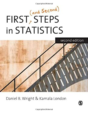 First (and Second) Steps in Statistics 9781412911412