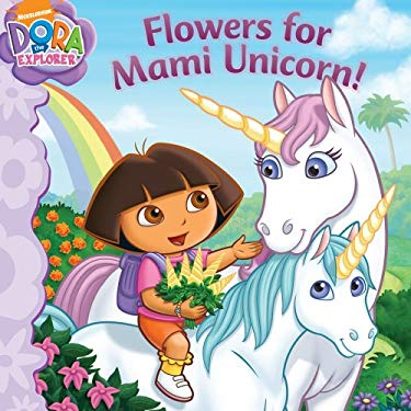 Flowers for Mami Unicorn! 9781416990642