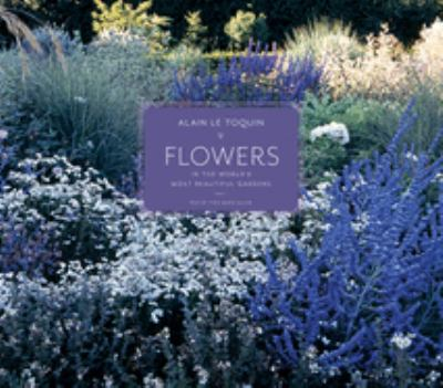 Flowers in the World's Most Beautiful Gardens 9781419705588