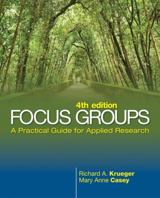 Focus Groups: A Practical Guide for Applied Research 9781412969475