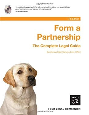 Form a Partnership: The Complete Legal Guide [With CD-ROM] 9781413304923