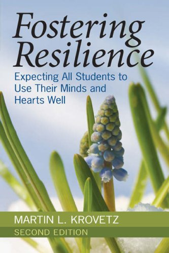 Fostering Resilience: Expecting All Students to Use Their Minds and Hearts Well 9781412949590
