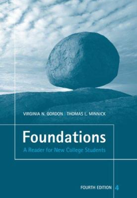 Foundations: A Reader for New College Students 9781413032871