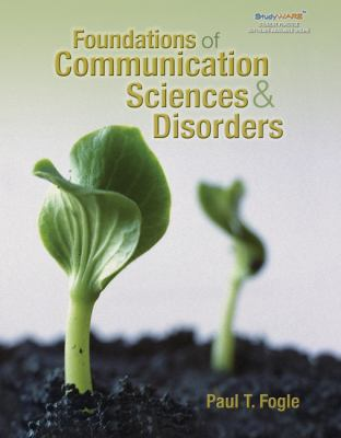 Foundations of Communication Sciences & Disorders 9781418014971