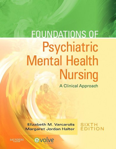 Foundations of Psychiatric Mental Health Nursing: A Clinical Approach [With CDROM] 9781416066675