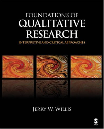 Foundations of Qualitative Research: Interpretive and Critical Approaches 9781412927413