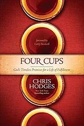 Four Cups: God's Timeless Promises for a Life of Fulfillment 21448704
