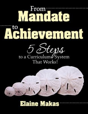 From Mandate to Achievement: 5 Steps to a Curriculum System That Works! 9781412963794