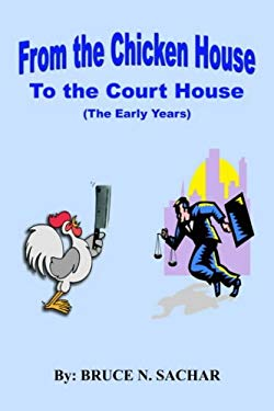 From the Chicken House to the Court House 9781418417598