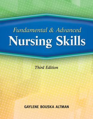 Fundamental & Advanced Nursing Skills 9781418052331