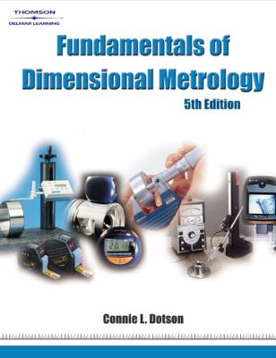 Fundamentals of Dimensional Metrology 9781418020620