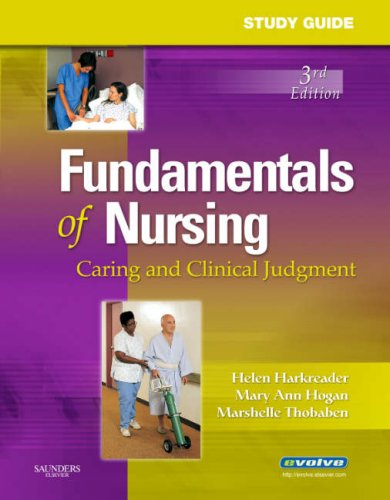 Fundamentals of Nursing: Caring and Clinical Judgment 9781416040712