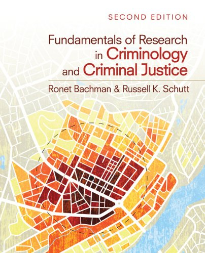 Fundamentals of Research in Criminology and Criminal Justice 9781412991766