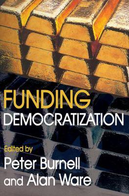 Funding Democratization 9781412806008