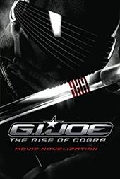 G.I. Joe the Rise of Cobra Movie Novelization 6244523
