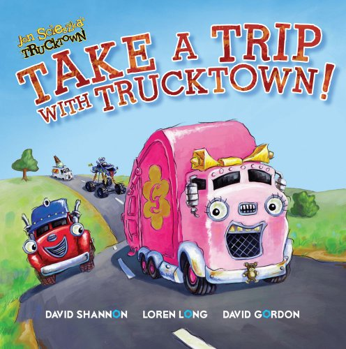 Take a Trip with Trucktown! 9781416941811
