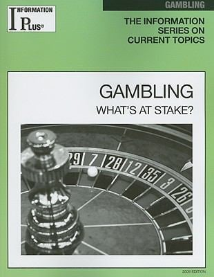 Gambling: What's at Stake? 9781414433745
