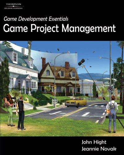 Game Development Essentials: Game Project Management 9781418015411