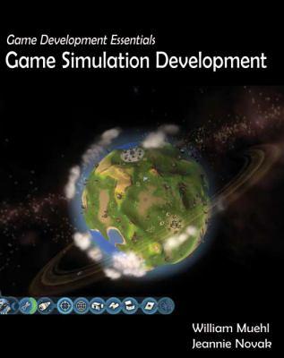 Game Development Essentials: Game Simulation Development 9781418064396