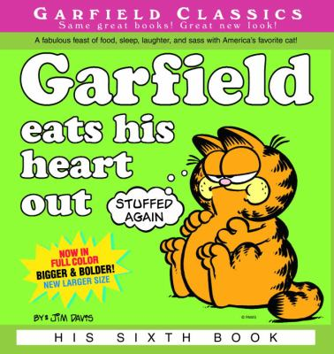 Garfield Eats His Heart Out 9781417620616