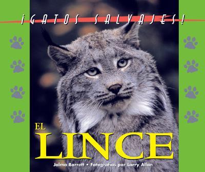 Gatos Salvajes: El Lynx 9781410300119