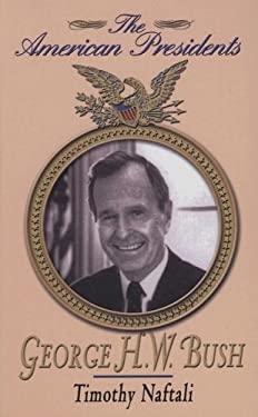 George H. W. Bush 9781410405944