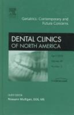 Geriatric Dentistry, an Issue of Dental Clinics 9781416028208