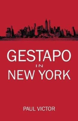 Gestapo in New York 9781413712995