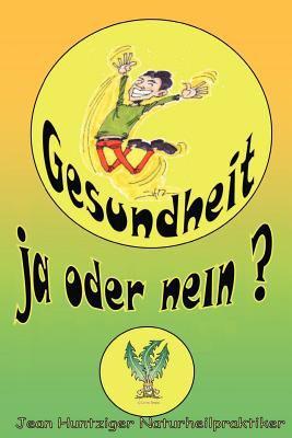 Gesundheit! Ja Oder Nein? 9781412095150