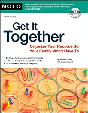 Get It Together: Organize Your Records So Your Family Won't Have to [With CDROM] 9781413309096