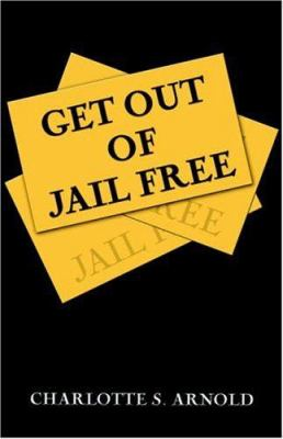 Get Out of Jail Free 9781413761511