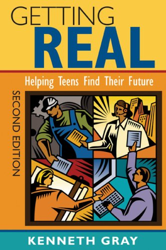 Getting Real: Helping Teens Find Their Future 9781412963657