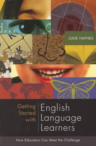 Getting Started with English Language Learners: How Educators Can Meet the Challenge 9781416605195