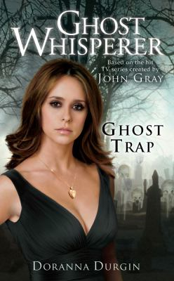 Ghost Whisperer: Ghost Trap 9781416560142