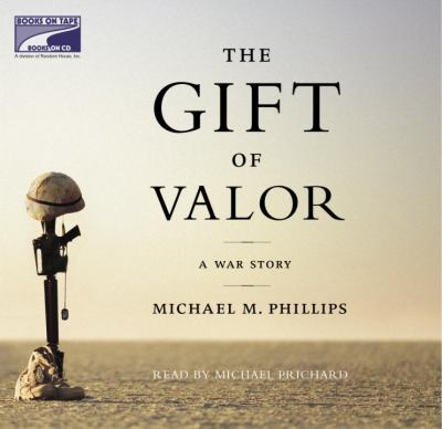 Gift of Valor, the (Lib)(CD) 9781415921340