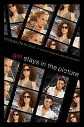 ISBN 9781416927396 product image for Girl Stays in the Picture (Girl Novel) | upcitemdb.com