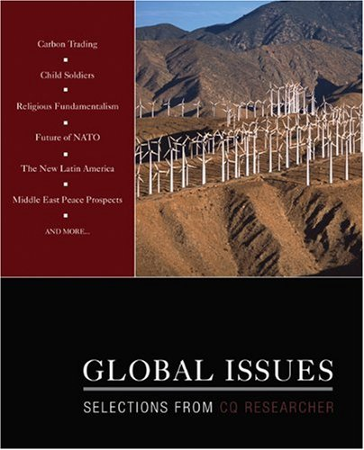 Global Issues: Selections from CQ Researcher 9781412980371