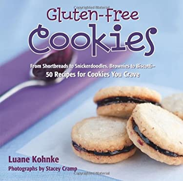 Gluten-Free Cookies: From Shortbreads to Snickerdoodles, Brownies to Biscotti: 50 Recipes for Cookies You Crave 9781416206231