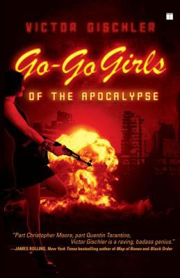 Go-Go Girls of the Apocalypse 9781416552253