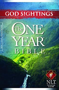 God Sightings: One Year Bible-NLT 9781414334424