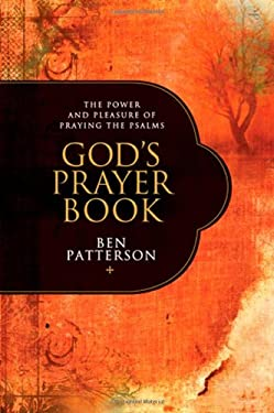 God's Prayer Book: The Power and Pleasure of Praying the Psalms 9781414316659
