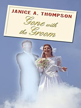 Gone with the Groom 9781410410269