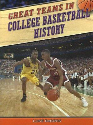 Great Teams in College Basketball History 9781410914958