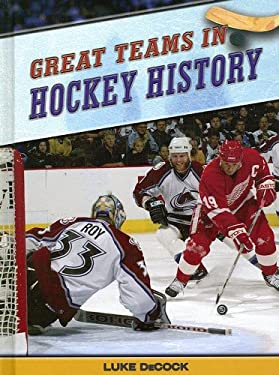 Great Teams in Hockey History 9781410914866