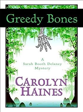 Greedy Bones 9781410420404