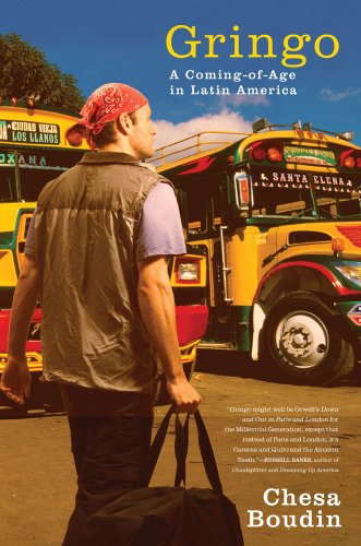 Gringo: A Coming-Of-Age in Latin America 9781416559115