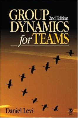 Group Dynamics for Teams 9781412937498