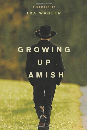 Growing Up Amish: A Memoir 9781414339368