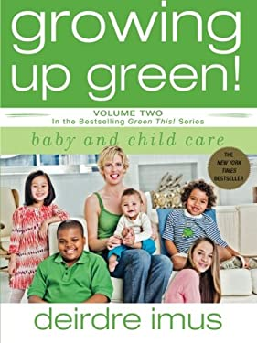 Growing Up Green: Baby and Childcare